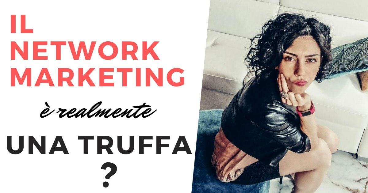 Il network marketing non é una truffa